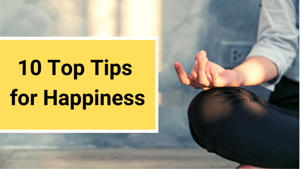 10 Top Tips for Happiness_NMS Bog
