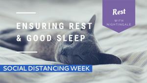 Ensuring Rest & Good Sleep
