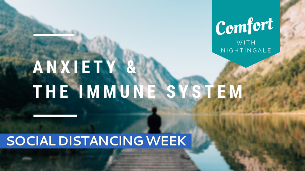 Anxiety & The Immune System