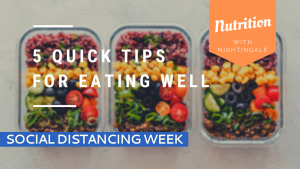 5 Quick Tips for Eating Well