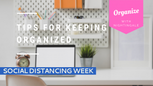 Tips for Keeping Organized