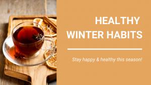 Nightingale Blog_Healthy Winter Habits