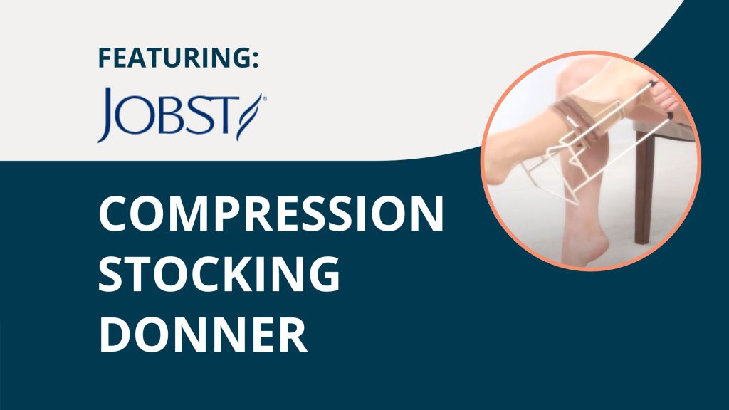 Featuring Jobst Compression Donner