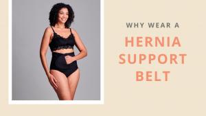 Why Wear a Hernia Support Belt